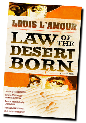 Law of the Desert Born by Louis L'Amour Graphic Novel Comic Book